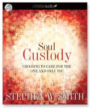 Soul Custody: Choosing to Care for the one and Only You - Unabridged Audiobook  [Download] -     By: Stephen Smith