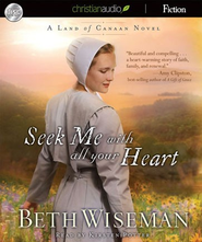 Seek Me With All Your Heart - Unabridged Audiobook  [Download] -     Narrated By: Kirsten Potter     By: Beth Wiseman