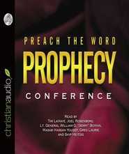 Preach the Word Prophecy Conference - Unabridged Audiobook  [Download] -              By: Greg Laurie, Joel C. Rosenberg, Tim F. LaHaye
