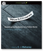 Worldliness: Resisting the Seduction of a Fallen World - Unabridged Audiobook  [Download] -     Narrated By: Sean Runnette     By: C.J. Mahaney