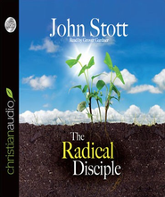 The Radical Disciple: Some Neglected Aspects of our Calling - Unabridged Audiobook  [Download] -     Narrated By: James Adams     By: John Stott
