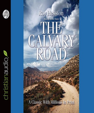The Calvary Road - Unabridged Audiobook  [Download] -     Narrated By: Simon Vance     By: Roy Hession