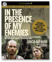 In the Presence of My Enemies: A Gripping Account of the Kidnapping of American Missionaries in the Philippine Jungle. - Unabridged Audiobook  [Download] -     Narrated By: Pam Ward     By: Gracia Burnham, Dean Merrill