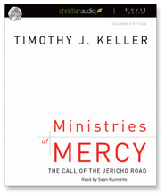 Ministries of Mercy: The Call of the Jericho Road - Unabridged Audiobook  [Download] -     Narrated By: Sean Runnette     By: Timothy Keller
