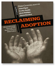 Reclaiming Adoption: Missional Living Through the Rediscovery of Abba Father - Unabridged Audiobook  [Download] -     Narrated By: Jason Younger     Edited By: Dan Cruver     By: John Piper