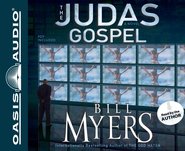 The Judas Gospel: A Novel - Unabridged Audiobook  [Download] -     Narrated By: Bill Myers     By: Bill Myers