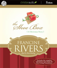 The Shoe Box: A Christmas Story - Unabridged Audiobook  [Download] -     By: Francine Rivers