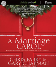 A Marriage Carol - Unabridged Audiobook  [Download] -     By: Chris Fabry, Gary Chapman