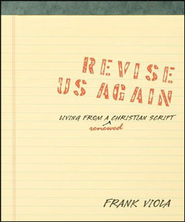 Revise Us Again: Living from a Renewed Christian Script - Unabridged Audiobook  [Download] -     By: Frank Viola
