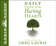 Daily Hope for Hurting Hearts: A Devotional - Unabridged Audiobook  [Download] -     By: Greg Laurie
