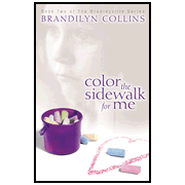 Color the Sidewalk for Me Audiobook  [Download] -     Narrated By: Laural Merlington     By: Brandilyn Collins