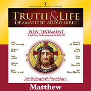 Truth and Life Dramatized Audio Bible New Testament: Matthew - Unabridged Audiobook  [Download] -     Narrated By: Neal McDonough, Kristen Bell     By: Neal McDonough(NARR), Kristen Bell(NARR) & Sean Astin(NARR)