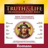 Truth and Life Dramatized Audio Bible New Testament: Romans - Unabridged Audiobook  [Download] -     Narrated By: Neal McDonough, Kristen Bell     By: Neal McDonough(NARR), Kristen Bell(NARR) & Sean Astin(NARR)