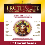 Truth and Life Dramatized Audio Bible New Testament: 1 and 2 Corinthians - Unabridged Audiobook  [Download] -     Narrated By: Neal McDonough, Kristen Bell     By: Neal McDonough(NARR), Kristen Bell(NARR) & Sean Astin(NARR)