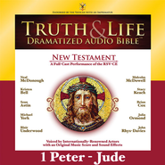 Truth and Life Dramatized Audio Bible New Testament: 1 and 2 Peter, 1, 2 and 3 John, and Jude - Unabridged Audiobook  [Download] -     Narrated By: Neal McDonough, Kristen Bell     By: Neal McDonough(NARR), Kristen Bell(NARR) & Sean Astin(NARR)