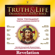 Truth and Life Dramatized Audio Bible New Testament: Revelation - Unabridged Audiobook  [Download] -     Narrated By: Neal McDonough, Kristen Bell     By: Neal McDonough(NARR), Kristen Bell(NARR) & Sean Astin(NARR)