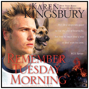 Remember Tuesday Morning Audiobook  [Download] -              By: Karen Kingsbury