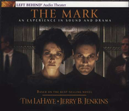 The Mark (Dramatized) Audiobook  [Download] -              By: Tim LaHaye, Jerry B. Jenkins