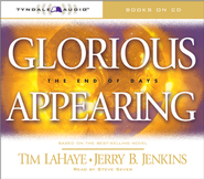 Glorious Appearing - Abridged Audiobook  [Download] -     By: Tim LaHaye, Jerry B. Jenkins