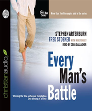 Every Man's Battle: Winning the War on Sexual Temptation One Victory at a Time - Unabridged Audiobook  [Download] -              By: Stephen Arterburn, Fred Stoeker