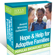 Hope & Help for Adoptive Families Collection   [Download] -