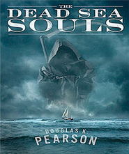 The Dead Sea Souls - Unabridged Audiobook  [Download] -              Narrated By: Lindsay Snider                   By: Douglas K. Pearson