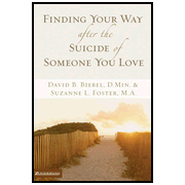 Finding Your Way after the Suicide of Someone You Love Audiobook  [Download] -     Narrated By: Tom Parks     By: David B. Biebel, Suzanne L. Foster