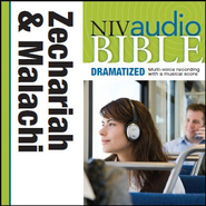 NIV Audio Bible, Dramatized: Zechariah and Malachi - Special edition Audiobook  [Download] -     By: Zondervan