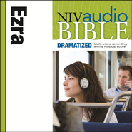 NIV Audio Bible, Dramatized: Ezra - Special edition Audiobook  [Download] -              By: Zondervan