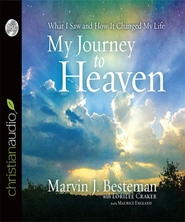 My Journey to Heaven: What I Saw and How It Changed My Life - Unabridged Audiobook  [Download] -     By: Lorilee Craker, Marvin J. Besteman