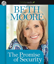 The Promise of Security - Unabridged Audiobook  [Download] -     By: Beth Moore