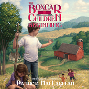 The Boxcar Children Beginning: The Aldens of Fair Meadow Farm - Unabridged Audiobook  [Download] -              Narrated By: Tim Gregory                   By: Patricia MacLachlan