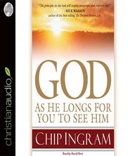 God: As He Longs for you to See Him Audiobook  [Download] -     Narrated By: David Drui     By: Chip Ingram