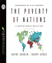 The Poverty of Nations: A Sustainable Solutions - Unabridged Audiobook  [Download] -     By: Barry Asmus, Wayne Grudem