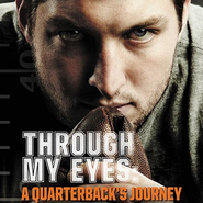 Through My Eyes: A Quarterback's Journey: Young Reader's Edition Audiobook  [Download] -     By: Tim Tebow, Nathan Whitaker