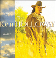 He Who Made The Rain  [Music Download] -              By: Ken Holloway