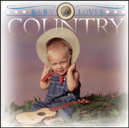 Baby Loves Country  [Music Download] -     By: Various Artists