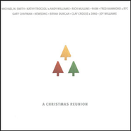 A Christmas Reunion  [Music Download] -     By: Various Artists