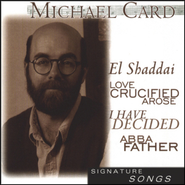 El Shaddai  [Music Download] -     By: Michael Card