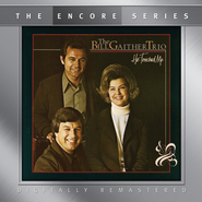 Longing For Home  [Music Download] -     By: The Bill Gaither Trio