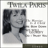 The Warrior Is A Child  [Music Download] -     By: Twila Paris