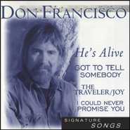 He's Alive  [Music Download] -     By: Don Francisco