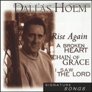 I Saw The Lord  [Music Download] -     By: Dallas Holm