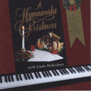 Hymnworks Christmas  [Music Download] -     By: Linda McKechnie