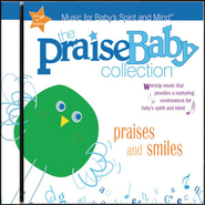 Praises ' Smiles  [Music Download] -              By: The Praise Baby Collection