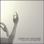 A Call To The Martyrs  [Music Download] -     By: Mortal Treason