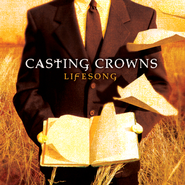 And Now My Lifesong Sings  [Music Download] -     By: Casting Crowns