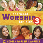 Cedarmont Worship for Kids, Vol. 3  [Music Download] -     By: Cedarmont Kids