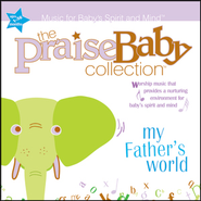 God Of All I Am  [Music Download] -     By: The Praise Baby Collection