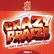 Crazy Praise, Vol. 2  [Music Download] -     By: Various Artists